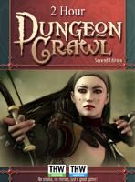 2 Hour Dungeon Crawl (2nd Edition)