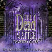 Dead Matter, The - Cemetery Gates