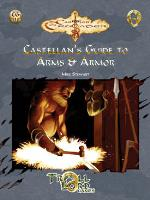 Castellan's Guide to Arms & Armor of the Early Medieval Period
