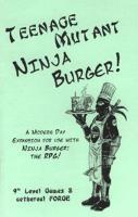 Teenage Mutant Ninja Burger