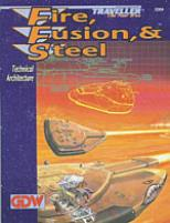 Fire, Fusion, & Steel (1st Printing)