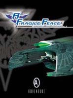 Fragile Peace, A