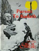 Pursuit to Kadath