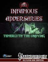 Infamous Adversaries - Temerlyth the Undying