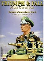 Empires of the Apocalypse #2 - Triumph & Fall of the Desert Fox
