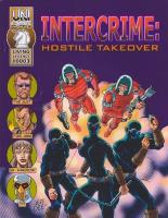 Intercrime - Hostile Takeover (1st Edition)