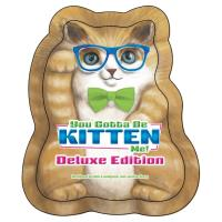 You Gotta Be Kitten Me! - Deluxe Edition