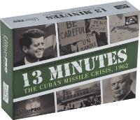 13 Minutes - The Cuban Missile Crisis, 1962