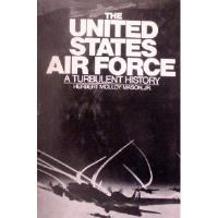 United States Air Force, The - A Turbulent History