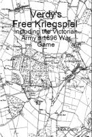 Verdy's Free Kriegspiel - Including the Victorian Army's 1896 War Game (Reprint)