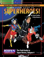Field Guide to Superheroes!, The - Vol. 4
