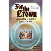 For the Crown - Between Heaven & Earth Expansion #3