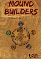 Mound Builders (2nd Edition)