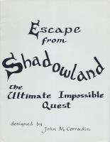 Escape from Shadowland