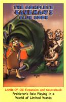 Complete Caveman's Club Book, The