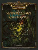 Shattered Gates of Slaughtergarde, The