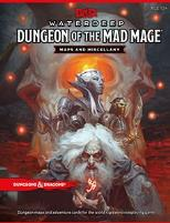 Waterdeep - Dungeon of the Mad Mage, Maps and Miscellany