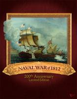 Naval War of 1812 (200th Anniversary Limited Edition)