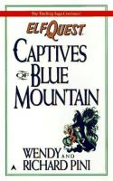 Book #3 - Captives of Blue Mountain