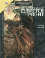 Complete Book of Eldritch Might, The (3.5)