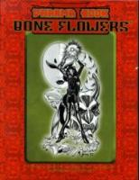 Dharma Book - Bone Flowers