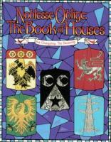 Noblesse Oblige - The Book of Houses