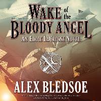 Eddie LaCross #4 - Wake of the Bloody Angel