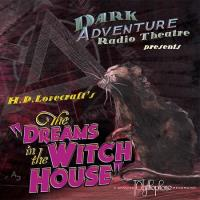Dreams in the Witch House, The