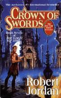 Wheel of Time #7 - A Crown of Swords