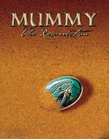 Mummy - The Resurrection