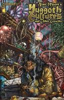 Alan Moore's Yuggoth Cultures and Other Growths - NecroComicon - Sketch Edition Cover