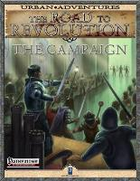 Road to Revolution, The - The Campaign