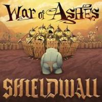 War of Ashes - Shieldwall