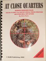 At Close Quarters - Late 20th & Early 21st Century Skirmish Gaming (2nd Edition)