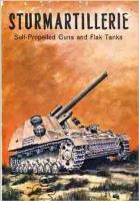 Armor Series #4 - Sturmartillerie, Self-Propelled Guns and Flak Tanks