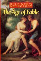 Bulfinchs Mythology - The Age of Fable