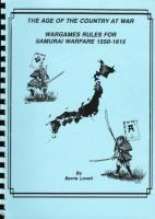 Age of the Country at War, The - Wargames Rules for Samurai Warfare 1550-1615