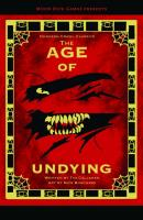 Age of Undying, The