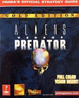 Aliens Versus Predator Gold Edition Strategy Guide