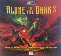 Alone in the Dark 3 - The Official Strategy Guide