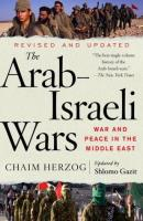 Arab-Israeli Wars - War and Peace in the Middle East