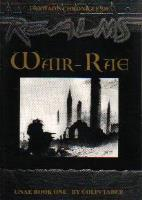 Unae Book One - Forwao's Chronicle of Wair-Rae