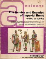 Ancients - The Armies and Enemies of Imperial Rome (3rd Edition)