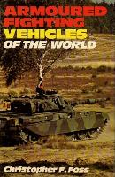 Armoured Fighting Vehicles of the World (Revised 3rd Edition)