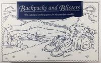 Backpacks and Blisters (1st Edition)