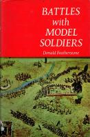 Battles with Model Soldiers (1972 Printing)