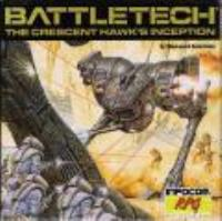 Battletech - The Crescent Hawk's Inception