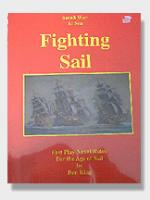 Fighting Sail - Fast Play Naval Rules for the Age of Sail