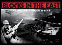 Blocks in the East - The Russian Campaign 1941-45 (Standard Edition)