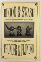 Blood & Swash/Thunder & Plunder (1st Edition)